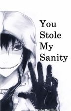 You Stole my Sanity (Jeff the Killer and Homicidal Liu) by RubyButcher