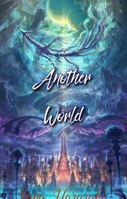 Đọc truyện Another world