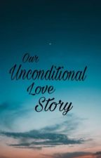 Our Unconditional Love Story  by ai_marjie