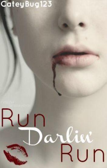Run Darlin' Run