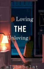Loving the Unloving by alphabelat