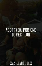 Adoptada por One Direction [En Edición] by xAshJabiLolx