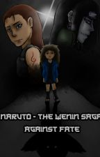 Naruto - the wenin saga by WeraHatake