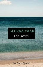 GEHRAIYAAN - The Depth 💭 by Thoughtful_Princess