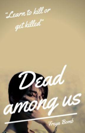 Dead among us  by Freya_Bomb