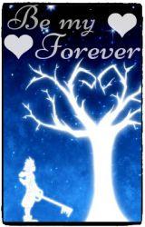 Be My Forever (Hero Sequel) by DevonEpicSweeney