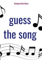 guess the song! by funquestions4you