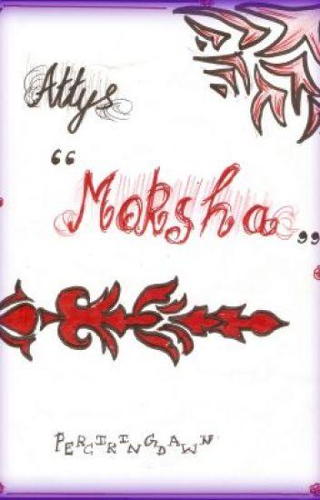 Moksha (Attys)