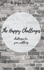 The Happy Challenges by HopeWriters22