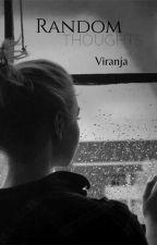 Random Thoughts  by Viinusxx__