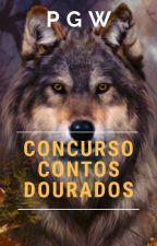 Concurso Contos Dourados by AlphaReaderProjeto