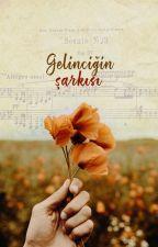 Gelinciğin Şarkısı by lyssablack-