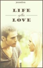 Life After Love -- A Steroline Fanfic by jesseelves