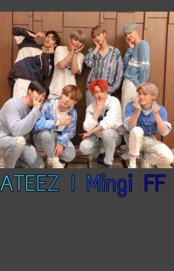 Ateez l Mingi FF #Wattys19