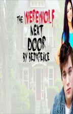 The Werewolf Next Door by bedxpeace