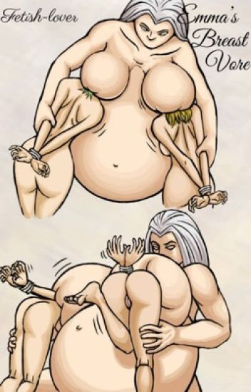 Emma's breast vore