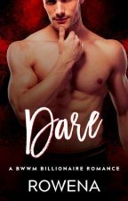 Dare: A BWWM Billionaire Romance (Excerpt Only) by author_rowena