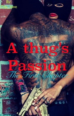 A Thug's passion. (Editing) by Chy_Seoul