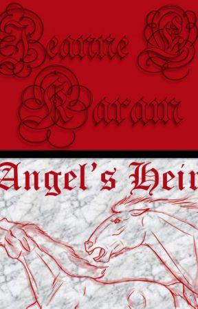 Angel's Heir [ON HOLD] by Jeanne_E_Karam