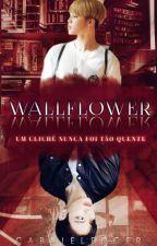 WALLFLOWER • jjk + pjm by GabbieLedger