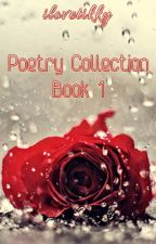 Poetry Collection #1 by ilovetikky