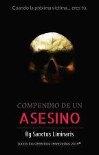 »©COMPENDIO DE UN ASESINO« #WATTYS2019 by SanctusLiminaris