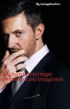 Richard Armitage Imagines/Preferences * requests open* by Sangsterslove