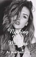 Nothing Else Matters || Jerrie Thirlwards by -snowflakezarry
