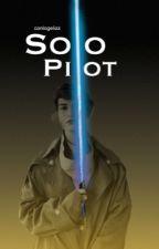 Solo Pilot•| P. DAMERON| by conlogelizz