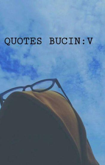 Quotes Bucin V Melvii01 Wattpad