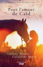 POUR L'AMOUR DE CAÏD by stefanythorne