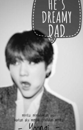 He's Dreamy Dad  | Min Yoongi by CreepySugar