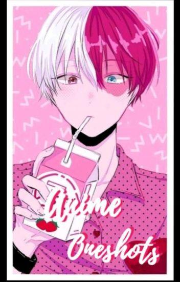 Anime X Reader Oneshots - Yureadsforfun - Wattpad