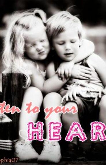 Listen to your Heart ♥♥♥ by adanyasophia07