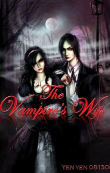 The Vampire's Wife [COMPLETED]