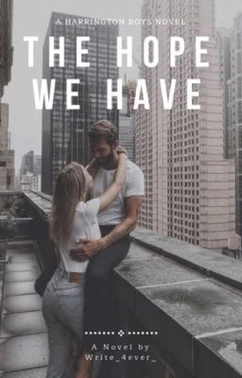 The Hope We Have (Harrington Boys #2, New Yorkers #1)
