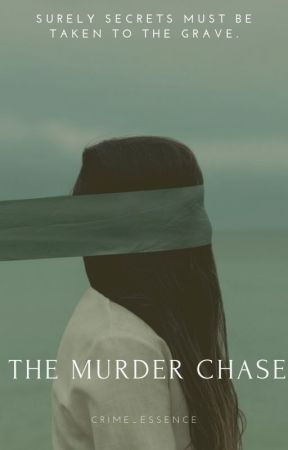 Murder Chase (ON HOLD) by crime_essence