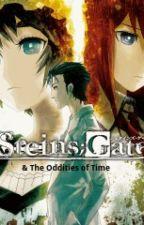 Steins;Gate & The Oddities of Time by JerekJones