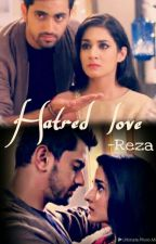 Hatred Love by loveforadiza