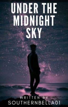Under the Midnight Sky by scarlettMcLeod
