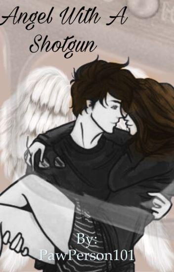 Angel With A Shotgun - A Skye X Chase Story