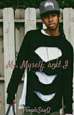 Me, Myself, and I (BoyxBoy) by PeopleSayQ