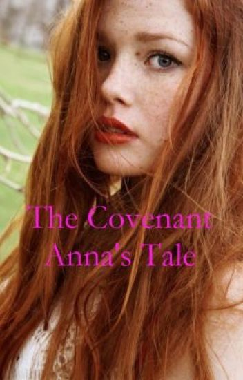The Covenant: Anna's Tale.