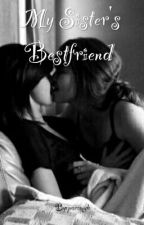 My Sister's Bestfriend (Lesbian Story) by paramyh