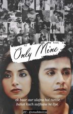Only Mine (Season 2) by Smalldesires