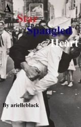 A Star Spangled Heart & Not For the Light Hearted by arielleblack