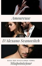 Amoureuse d'Alexano Svanovich by miapointejour