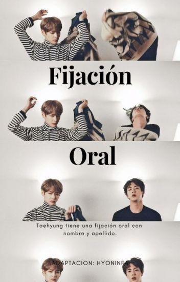 Fijación Oral