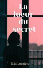 La lueur du secret by Emma_poufsouffle