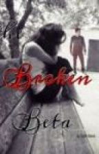 The Broken Beta by Catt_garcia